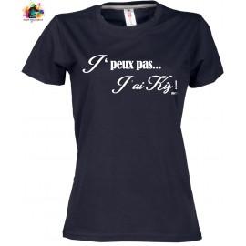 TEE-shirt col rond Femme: J'peux pas j'ai Kiz